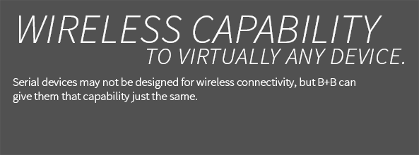 Wireless Capability To Virtually Any Device