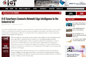IoT Evolution - B+B SmartWorx Connects Network Edge Intelligence to the Industrial IoT