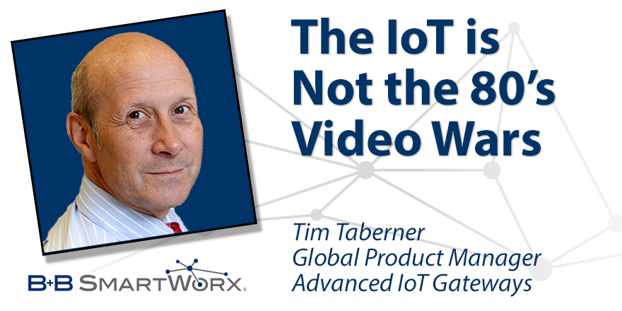The IoT is Not the 80s Video Wars