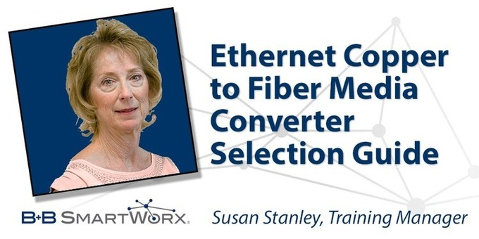 Ethernet Copper to Fiber Media Converter Selection Guide | B+B SmartWorx IMC Networks