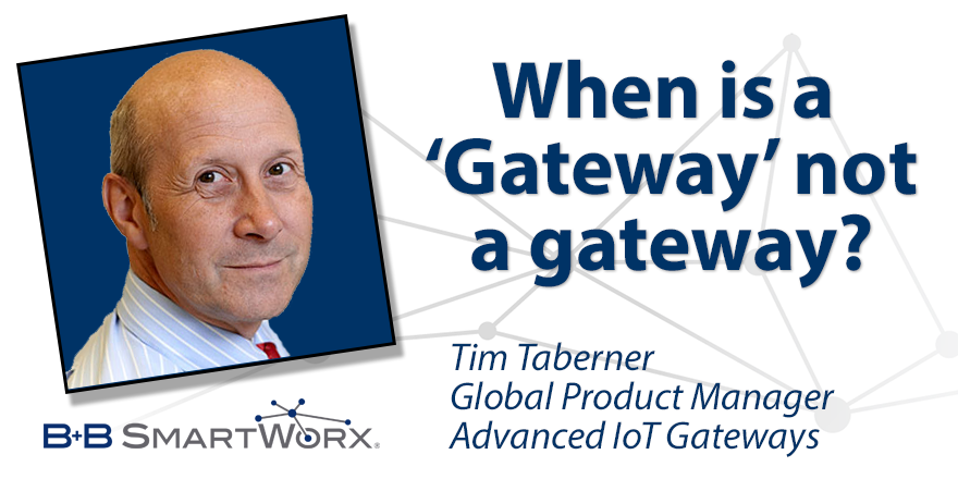 When is a 'Gateway' not a gateway?