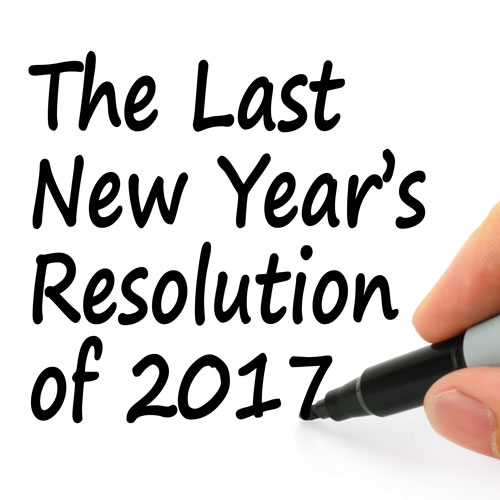 The Last new Year's Resolution of 2017