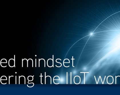 The needed mindset when entering the Industrial IoT world