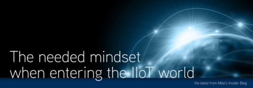The Needed Mindset when Entering the IIoT World